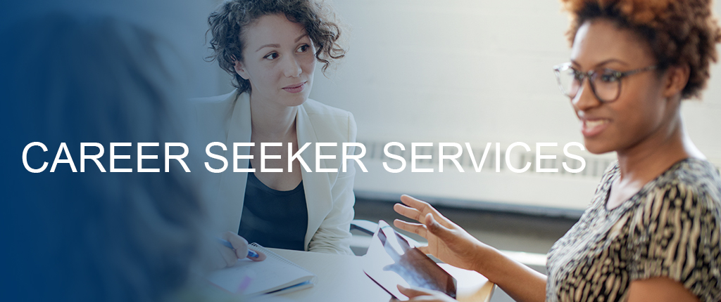 Career Seeker Services