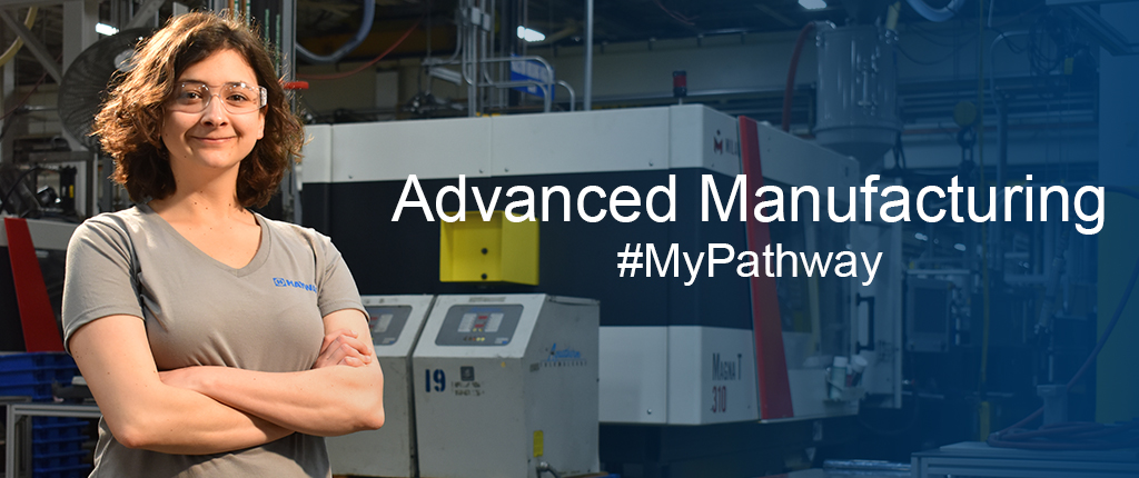 Advanced Manufacturing Career Pathway