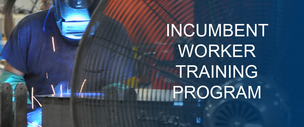 Incumbent Worker Training Program