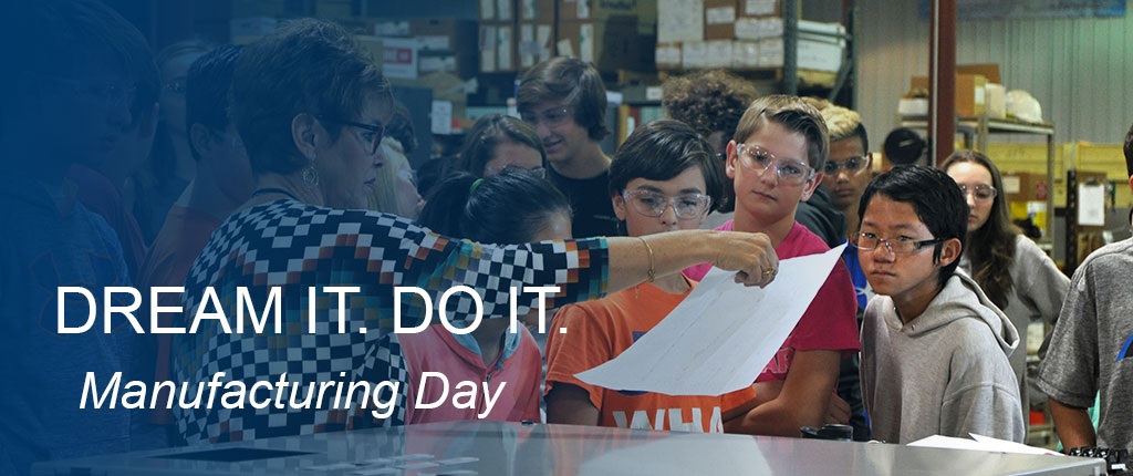 Dream It Do It Manufacturing Day