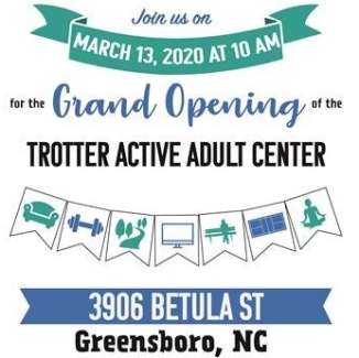 Trotter Active Adult Center Grand Opening